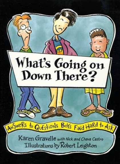 Bestsellers (2007) - What's Going on Down There?: Answers to Questions Boys Find Hard to Ask by Karen