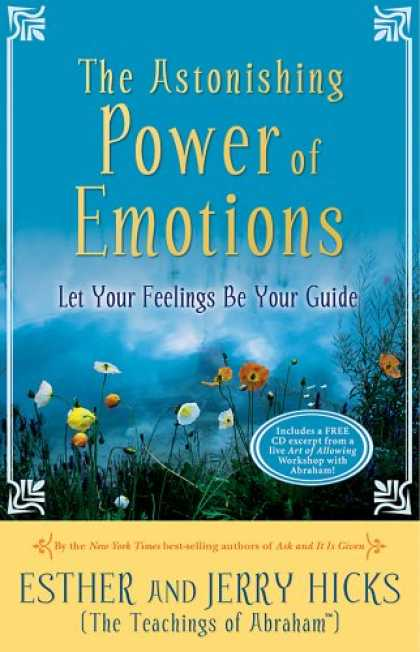 Bestsellers (2007) - The Astonishing Power of Emotions by Esther Hicks