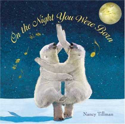 Bestsellers (2007) - On the Night You Were Born by Nancy Tillman
