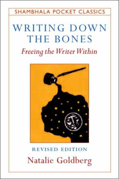 Bestsellers (2007) - Writing Down the Bones: Freeing the Writer Within (Shambhala Pocket Classics) by