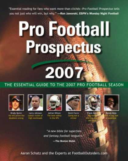 Bestsellers (2007) - Pro Football Prospectus 2007: The Essential Guide to the 2007 Pro Football Seaso