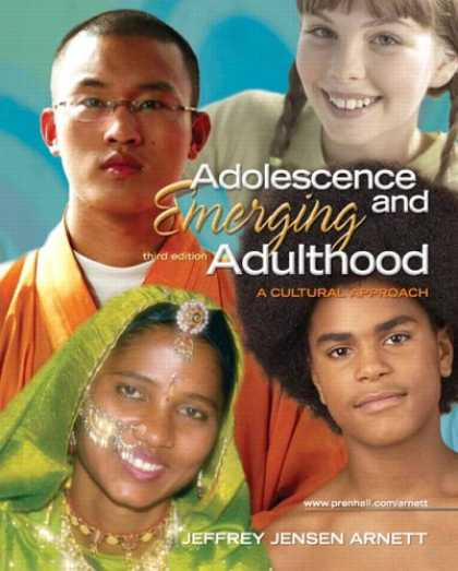 Bestsellers (2007) - Adolescence and Emerging Adulthood: A Cultural Approach (3rd Edition) by Jeffery