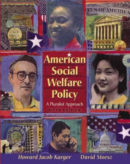 Bestsellers (2007) - American Social Welfare Policy: A Pluralist Approach (5th Edition) by Howard Jac