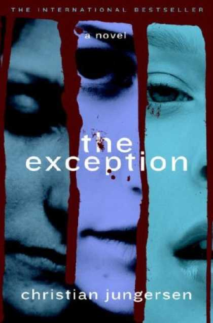 Bestsellers (2007) - The Exception: A Novel by Christian Jungersen