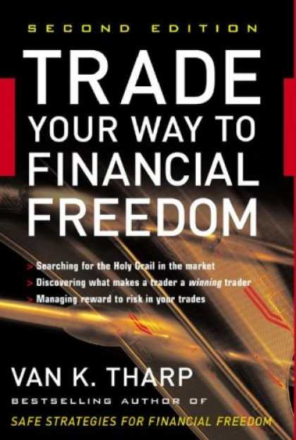 Bestsellers (2007) - Trade Your Way to Financial Freedom by Van K. Tharp