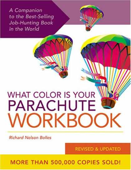 Bestsellers (2007) - What Color Is Your Parachute Workbook: How to Create a Picture of Your Ideal Job