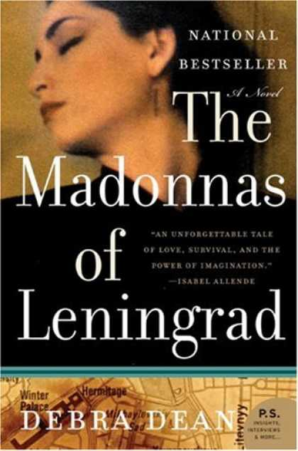 Bestsellers (2007) - The Madonnas of Leningrad: A Novel (P.S.) by Debra Dean