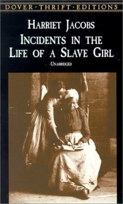Bestsellers (2007) - Incidents in the Life of a Slave Girl (Dover Thrift Editions) by Harriet Jacobs