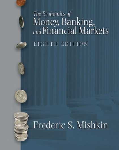 Bestsellers (2007) - Economics of Money, Banking and Financial Markets plus MyEconLab plus eBook 1-se