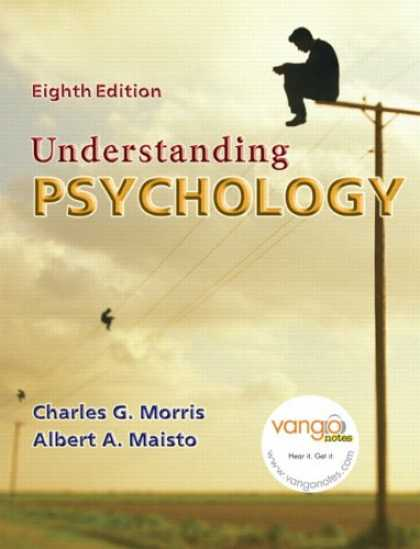 Bestsellers (2007) - Understanding Psychology (8th Edition) (MyPsychLab Series) by Charles Morris