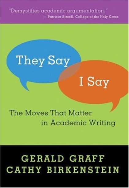 Bestsellers (2007) - They Say/I Say: The Moves That Matter in Academic Writing by Gerald Graff