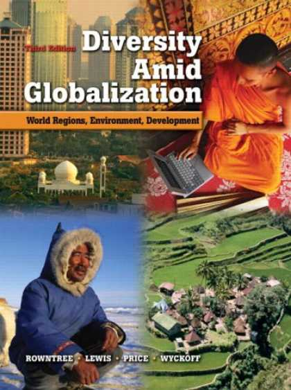Bestsellers (2007) - Diversity Amid Globalization: World Regions, Environment, Development (3rd Editi