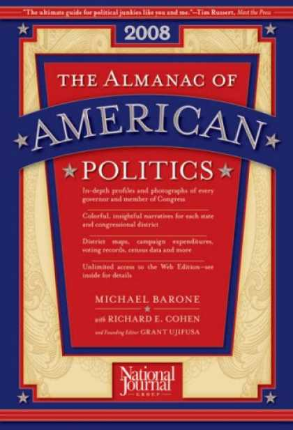 Bestsellers (2007) - The Almanac of American Politics, 2008 (Almanac of American Politics) by Michael
