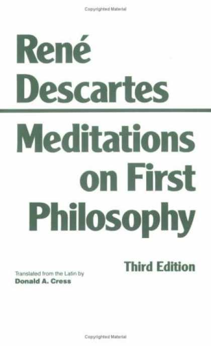 Bestsellers (2007) - Meditations on First Philosophy: In Which the Existence of God and the Distincti