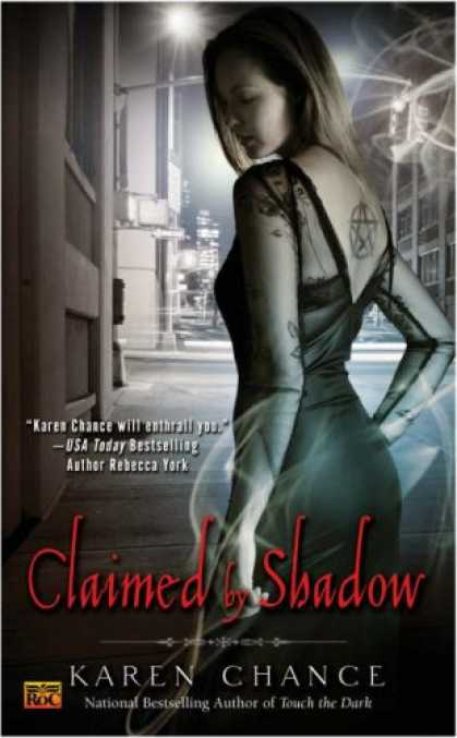 Bestsellers (2007) - Claimed By Shadow (Cassandra Palmer Series, Book 2) by Karen Chance