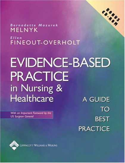 Bestsellers (2007) - Evidence-Based Practice in Nursing and Healthcare: A Guide to Best Practice by B