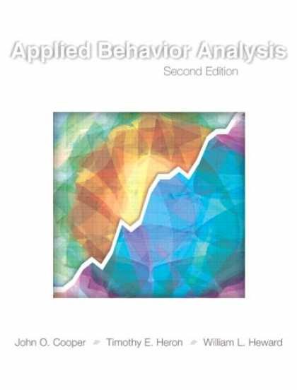 Bestsellers (2007) - Applied Behavior Analysis (2nd Edition) by John O. Cooper