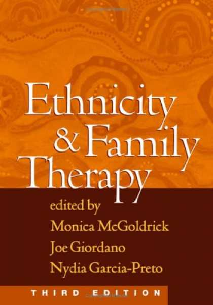Bestsellers (2007) - Ethnicity and Family Therapy, Third Edition