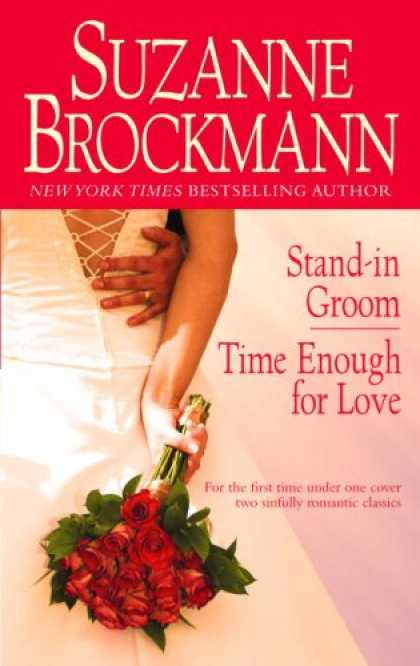 Bestsellers (2007) - Stand-in Groom/Time Enough for Love by Suzanne Brockmann