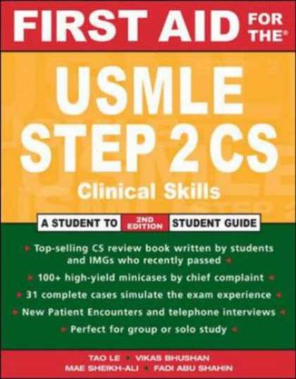 Bestsellers (2007) - First Aid for the USMLE Step 2 CS (First Aid) by Tao Le