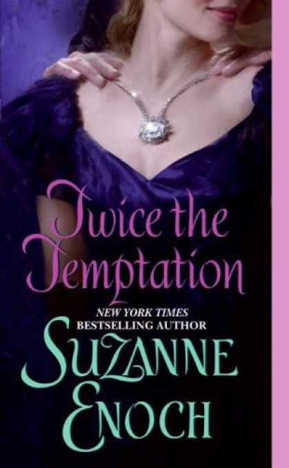 Bestsellers (2007) - Twice the Temptation (Avon Romance) by Suzanne Enoch