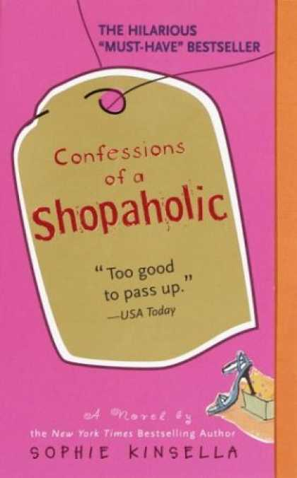 Bestsellers (2007) - Confessions of a Shopaholic by Sophie Kinsella