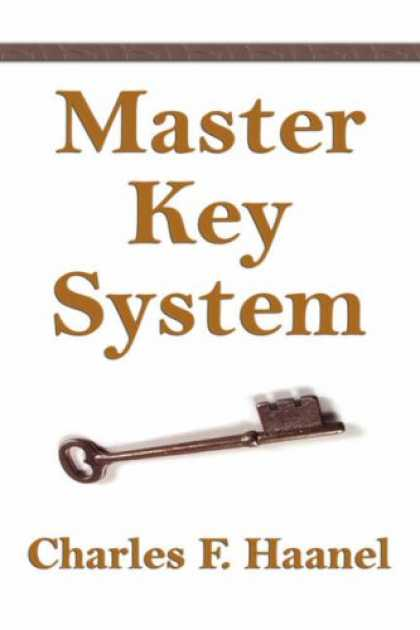 Bestsellers (2007) - The Master Key System by Charles F. Haanel