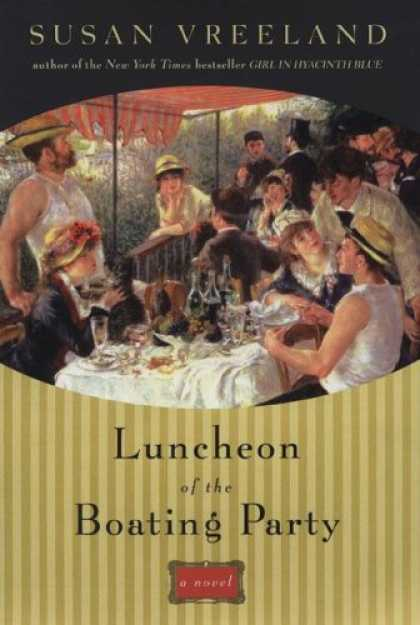 Bestsellers (2007) - Luncheon of the Boating Party by Susan Vreeland