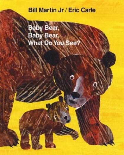 Bestsellers (2007) - Baby Bear, Baby Bear, What Do You See? by Bill Martin