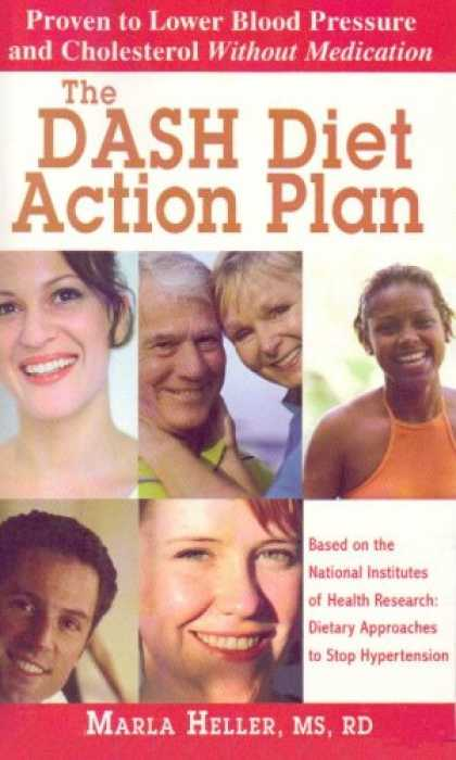 Bestsellers (2007) - The DASH Diet Action Plan: Based on the National Institutes of Health Research: