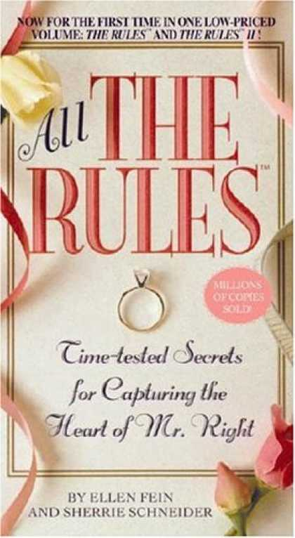 Bestsellers (2007) - All the Rules: Time-tested Secrets for Capturing the Heart of Mr. Right by Ellen