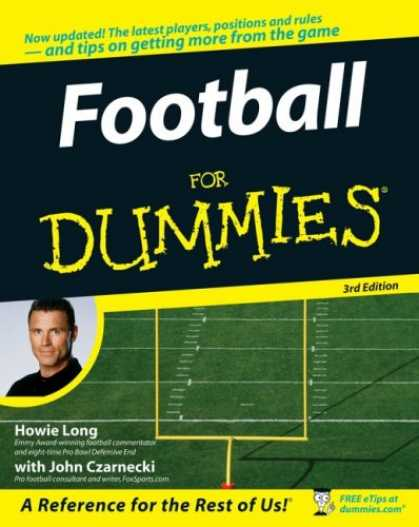 Bestsellers (2007) - Football For Dummies (For Dummies (Sports & Hobbies)) by Howie Long