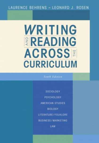 Bestsellers (2007) - Writing and Reading Across the Curriculum (10th Edition) by Laurence Behrens