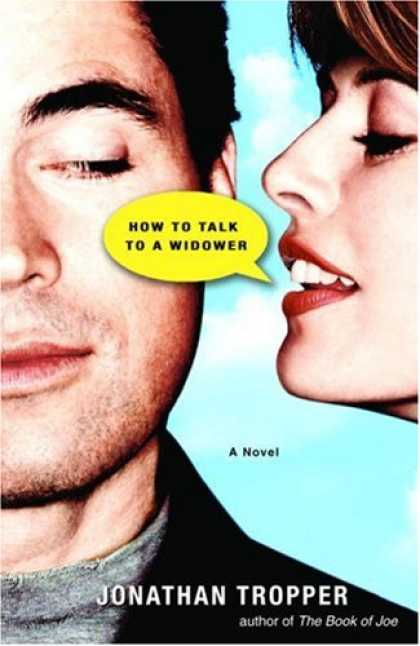 Bestsellers (2007) - How to Talk to a Widower by Jonathan Tropper