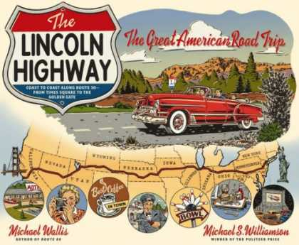Bestsellers (2007) - The Lincoln Highway: Coast to Coast from Times Square to the Golden Gate by Mich
