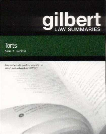 Bestsellers (2007) - Gilbert Law Summaries: Torts by Marc A. Franklin