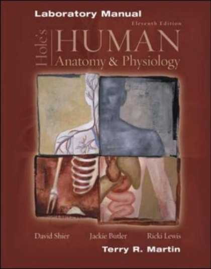Bestsellers (2007) - Laboratory Manual to accompany Hole's Human Anatomy and Physiology by Terry R. M