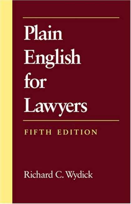 Bestsellers (2007) - Plain English for Lawyers (5th Edition) by Richard C. Wydick