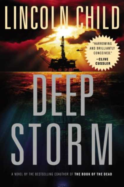 Bestsellers (2007) - Deep Storm: A Novel by Lincoln Child