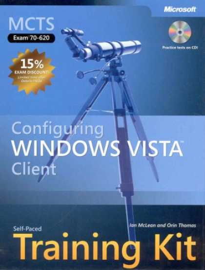 Bestsellers (2007) - MCTS Self-Paced Training Kit (Exam 70-620): Configuring Windows Vista(TM) Client