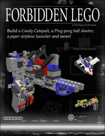Bestsellers (2007) - Forbidden LEGO: Build the Models Your Parents Warned You Against! by Ulrik Pileg