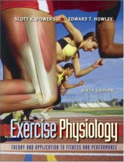 Bestsellers (2007) - Exercise Physiology: Theory and Application to Fitness and Performance by Scott