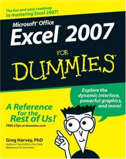 Bestsellers (2007) - Excel 2007 For Dummies (For Dummies (Computer/Tech)) by Greg, PhD Harvey