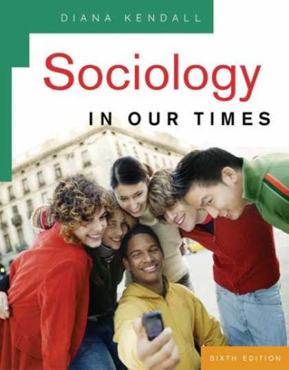Bestsellers (2007) - Sociology in Our Times by Diana Kendall