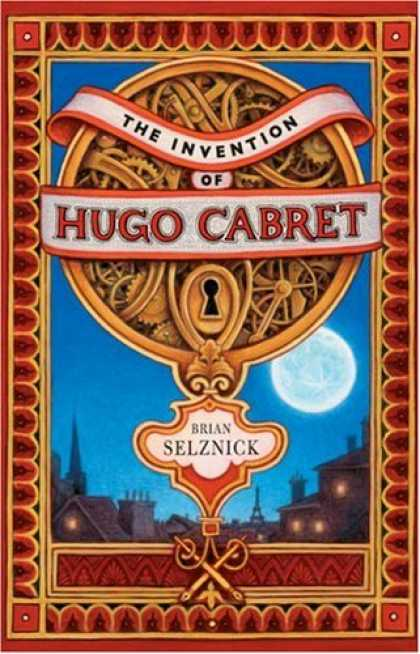 Bestsellers (2007) - The Invention of Hugo Cabret by Brian Selznick