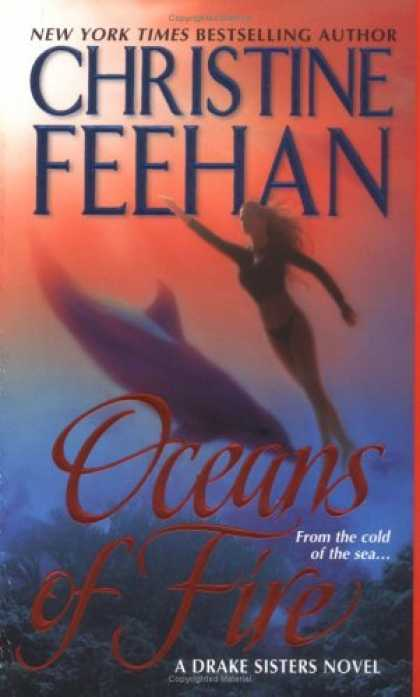 Bestsellers (2007) - Oceans of Fire (Drake Sisters, Book 3) by Christine Feehan
