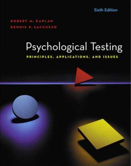 Bestsellers (2007) - Psychological Testing: Principles, Applications, and Issues by Robert M. Kaplan