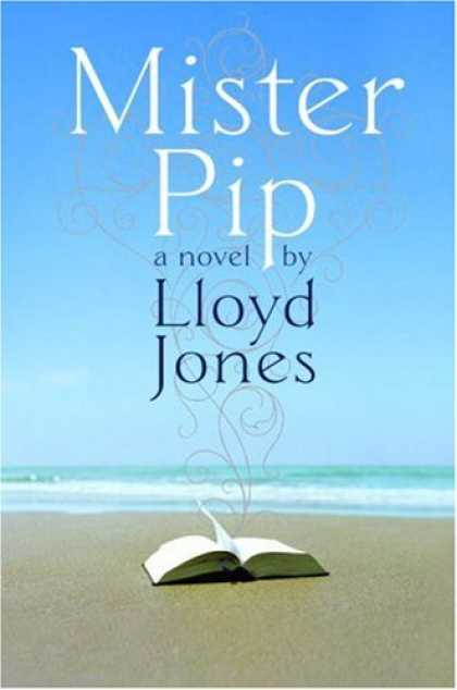 Bestsellers (2007) - Mister Pip by Lloyd Jones
