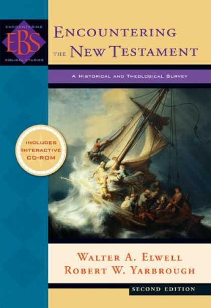 Bestsellers (2007) - Encountering the New Testament,: A Historical and Theological Survey (Encounteri
