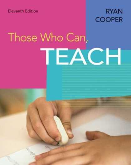 Bestsellers (2007) - Those Who Can Teach by James M. Cooper